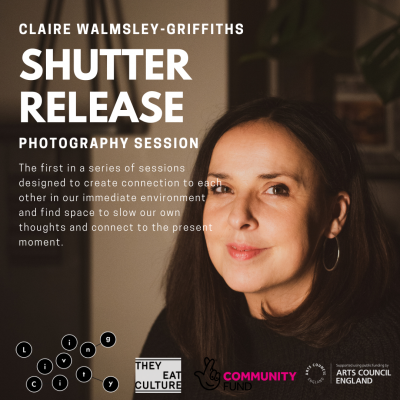 Claire Walmsley-Griffiths: Shutter Release
